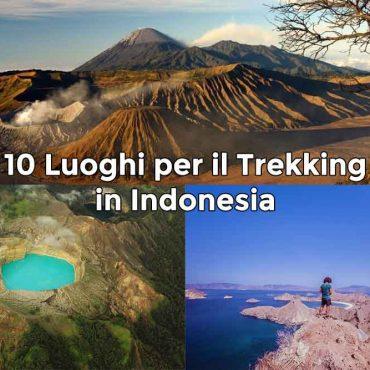 Trekking Indonesia – 10 Luoghi per il trekking in Indonesia